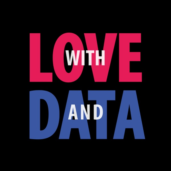 With love and data